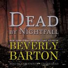 Dead by Nightfall by Beverly Barton
