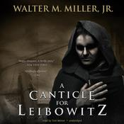 A Canticle for Leibowitz by  Walter M. Miller Jr. audiobook