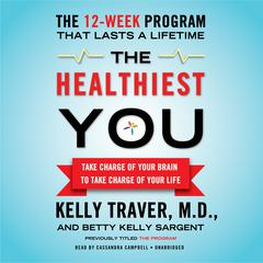 The Healthiest You by Kelly Traver audiobook