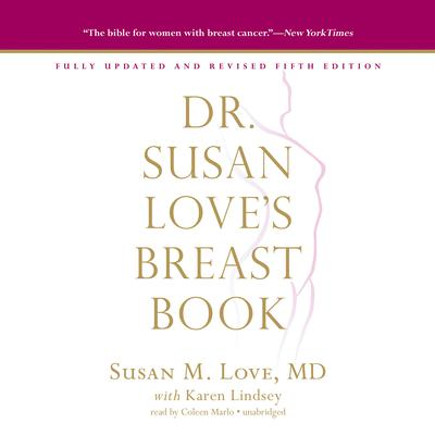 Dr. Susan Love's Breast Book, 5th Edition by Susan M. Love audiobook