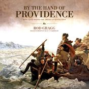 By the Hand of Providence by  Rod Gragg audiobook