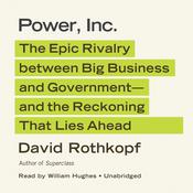 Power, Inc. by  David Rothkopf audiobook