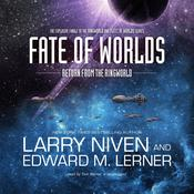 Fate of Worlds by  Edward M. Lerner audiobook