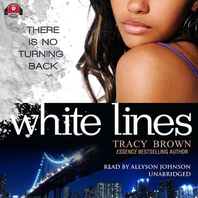 White Lines by Tracy Brown audiobook