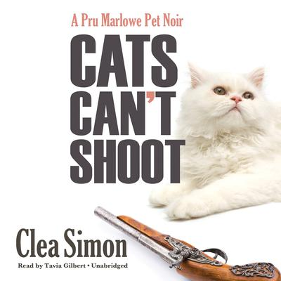 Cats Can't Shoot by Clea Simon audiobook
