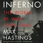Inferno by  Sir Max Hastings audiobook