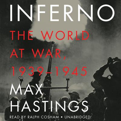 Inferno by Max Hastings audiobook
