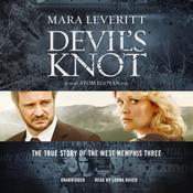 Devil's Knot by  Mara Leveritt audiobook
