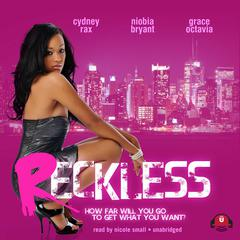 Reckless by Cydney Rax audiobook