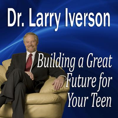 Building a Great Future for Your Teen by Made for Success audiobook