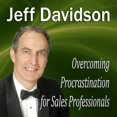 Overcoming Procrastination for Sales Professionals by Made for Success audiobook
