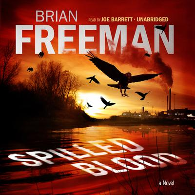 Spilled Blood by Brian Freeman audiobook