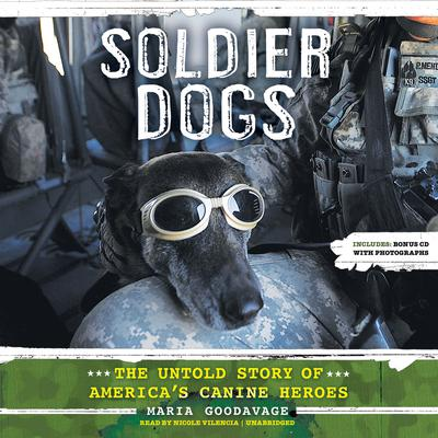 Soldier Dogs by Maria Goodavage audiobook