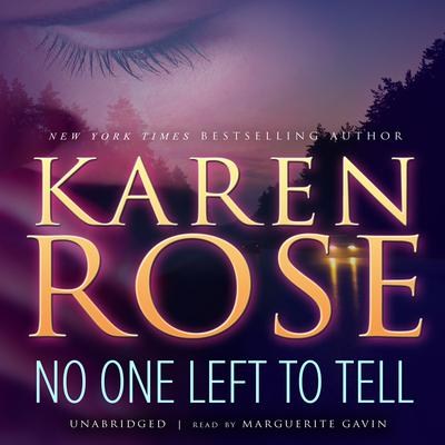 No One Left to Tell by Karen Rose audiobook