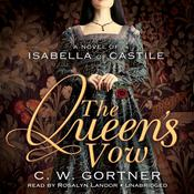 The Queen's Vow by  C. W. Gortner audiobook