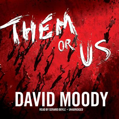 Them or Us by David Moody audiobook