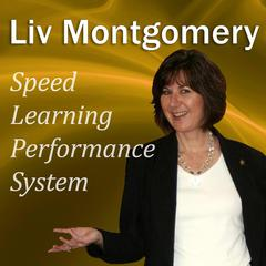 Speed-Learning Performance System by Liv Montgomery audiobook