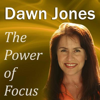 The Power of Focus by Dawn Jones audiobook