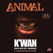 Animal by  K'wan audiobook