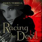 Racing the Devil by Jaden Terrell
