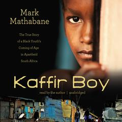 Kaffir Boy by Mark Mathabane audiobook