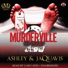 Murderville 2 by Ashley & JaQuavis
