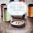 Ties That Bind by Marie Bostwick