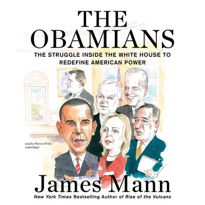 The Obamians by James Mann audiobook