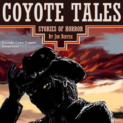 Coyote Tales by Jim Bihyeh audiobook