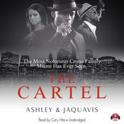 The Cartel by  Ashley & JaQuavis audiobook