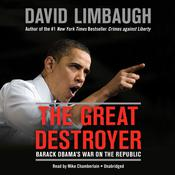 The Great Destroyer by  David Limbaugh audiobook
