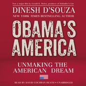Obama's America by  Dinesh D'Souza audiobook