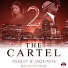 The Cartel 2 by Ashley & JaQuavis