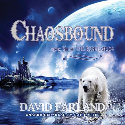 Chaosbound by David Farland audiobook