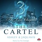 The Cartel 3 by Ashley & JaQuavis
