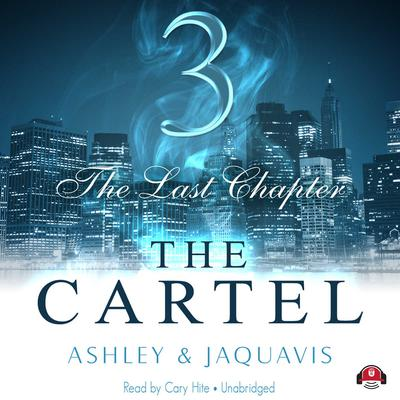 The Cartel 3 by Ashley & JaQuavis audiobook