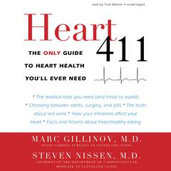 Heart 411 by Marc Gillinov audiobook