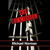 The Commission by  Michael Norman audiobook