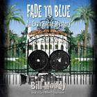 Fade to Blue by Bill Moody