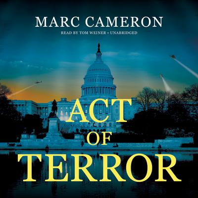 Act of Terror by Marc Cameron audiobook