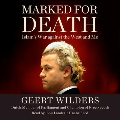 Marked for Death by Geert Wilders audiobook