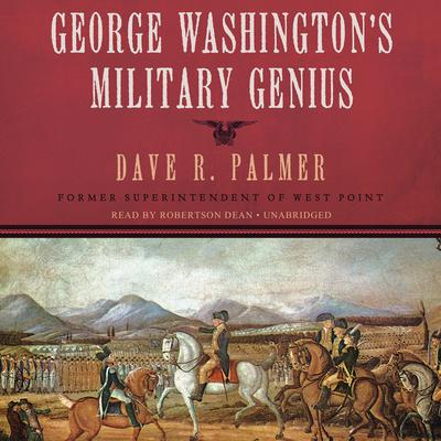 George Washington's Military Genius by Dave R. Palmer audiobook