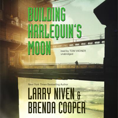 Building Harlequin's Moon by Larry Niven audiobook
