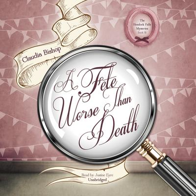A Fete Worse Than Death by Claudia Bishop audiobook