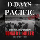 D-Days in the Pacific by Donald L. Miller