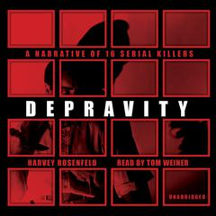 Depravity by Harvey Rosenfeld audiobook