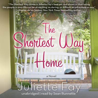 The Shortest Way Home by Juliette Fay audiobook