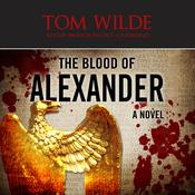 The Blood of Alexander by  Michael Siverling audiobook