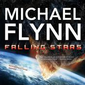 Falling Stars by  Michael Flynn audiobook