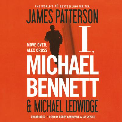 I, Michael Bennett by James Patterson audiobook